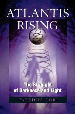 Atlantis Rising: The Struggle of Darkness and Light (Paperback)