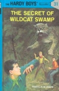 The Secret of Wildcat Swamp (Hardcover)