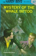 The Mystery of the Whale Tattoo (Hardcover)