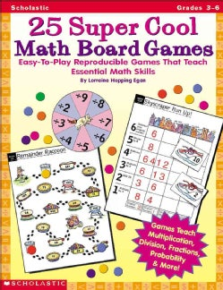 25 Super Cool Math Board Games: Easy-To-Play Reproducible Games That Teach Eseential Math Skills (Paperback)