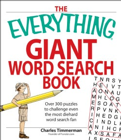 The Everything Giant Book of Word Searches: Over 300 Puzzles To Challenge Even the Most Diehard Word Search Fan (Paperback)