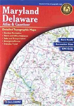 Maryland and Delaware Atlas & Gazetteer (Paperback)