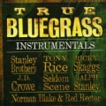 Various - True Bluegrass Instrumentals