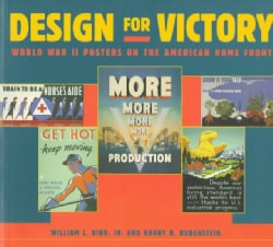 Design for Victory: World War II Posters on the American Home Front (Paperback)