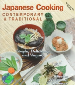 Japanese Cooking: Contemporary & Traditional : Simple, Delicious, and Vegan (Paperback)