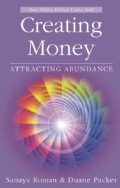 Creating Money: Attracting Abundance (Paperback)
