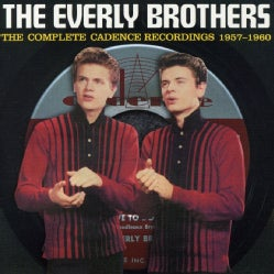 Everly Brothers - Complete Cadence Recordings 1957-60