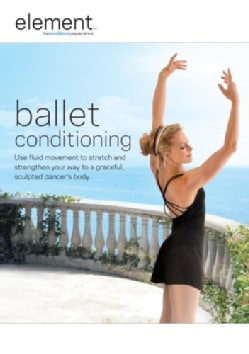 Element Mind & Body Experience: Ballet Conditioning (DVD)