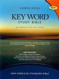 Hebrew-Greek Key Word Study Bible: New American Standard Bible, Genuine Black, Wider Margins (Paperback)