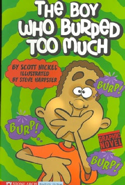 The Boy Who Burped Too Much (Paperback)