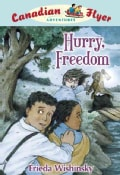 Hurry, Freedom! (Hardcover)