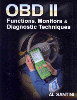 OBD II: Functions, Monitors, & Diagnostic Techniques (Paperback)