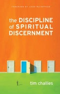 The Discipline of Spiritual Discernment (Paperback)