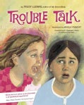 Trouble Talk (Hardcover)