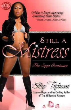 Still a Mistress: The Saga Continues (Paperback)