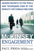 The McKinsey Engagement: A Powerful Toolkit for More Efficient & Effective Team Problem Solving (Hardcover)