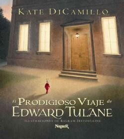 El Prodigioso Viaje De Edward Tulane/ The Miraculous Journey of Edward Tulane (Hardcover)