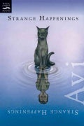 Strange Happenings: Five Tales of Transformation (Paperback)
