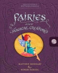Fairies and Magical Creatures (Hardcover)