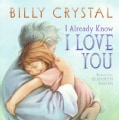 I Already Know I Love You (Board book)