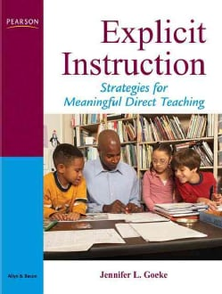 Explicit Instruction: A Framework for Meaningful Direct Teaching (Paperback)