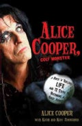 Alice Cooper, Golf Monster: A Rock 'n' Roller's Life and 12 Steps to Becoming a Golf Addict (Paperback)