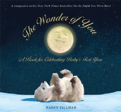 The Wonder of You: A Book for Celebrating Baby's First Year (Spiral bound)