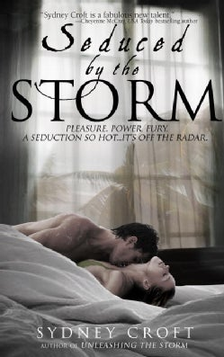 Seduced By The Storm (Paperback)
