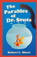 The Parables of Dr. Seuss (Paperback)