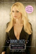 Bunny Tales: Behind Closed Doors at the Playboy Mansion (Paperback)