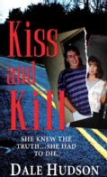 Kiss and Kill (Paperback)