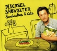 Michael Showalter - Sandwiches & Cats