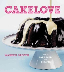 CakeLove: How to Bake Cakes from Scratch (Hardcover)