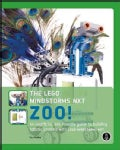 The Lego Mindstorms NXT Zoo!: An Unofficial, Kid-Friendly Guide to Building Robotic Animals With Lego Mindstorms NXT (Paperback)