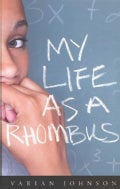 My Life As a Rhombus (Paperback)