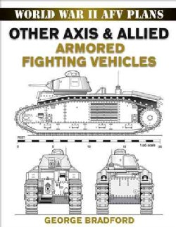 Other Axis & Allied Armored Fighting Vehicles (Paperback)