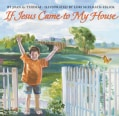 If Jesus Came to My House (Hardcover)