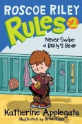 Never Swipe a Bully's Bear (Paperback)
