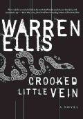 Crooked Little Vein (Paperback)