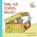 Time for School, Mouse! (Board book)