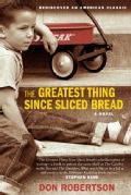 The Greatest Thing Since Sliced Bread (Paperback)