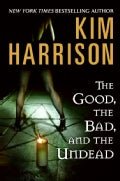 The Good, the Bad, and the Undead (Hardcover)