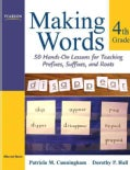 Making Words Fourth Grade: 50 Hands-on Lessons for Teaching Prefixes, Suffixes, and Roots (Paperback)