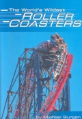 The World's Wildest Roller Coasters (Paperback)