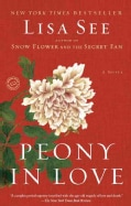 Peony In Love: A Novel (Paperback)