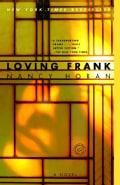 Loving Frank: A Novel (Paperback)