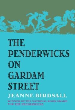 The Penderwicks on Gardam Street (Hardcover)