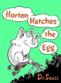 Horton Hatches the Egg (Hardcover)