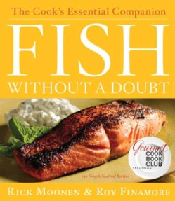 Fish Without a Doubt: The Cook's Essential Companion (Hardcover)