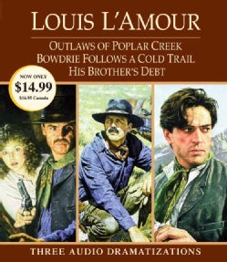 Outlaws of Poplar Creek / Bowdrie Follows a Cold Trail / His Brother's Debt (CD-Audio)